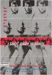 1- I Shot Andy Warhol